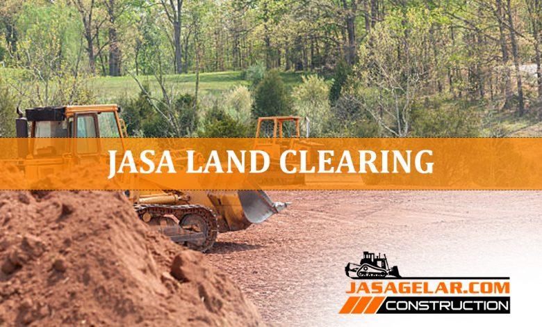 JASA LAND CLEARING - KONTRAKTOR PEMBUKAAN LAHAN MURAH