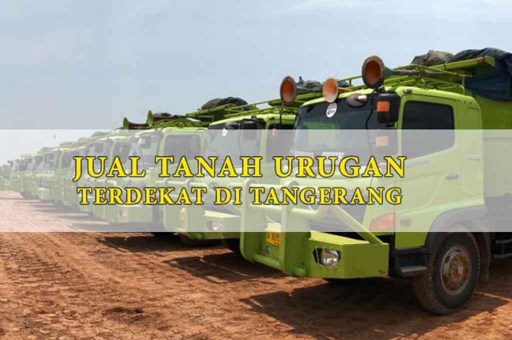 Jual Tanah Urugan Tangerang